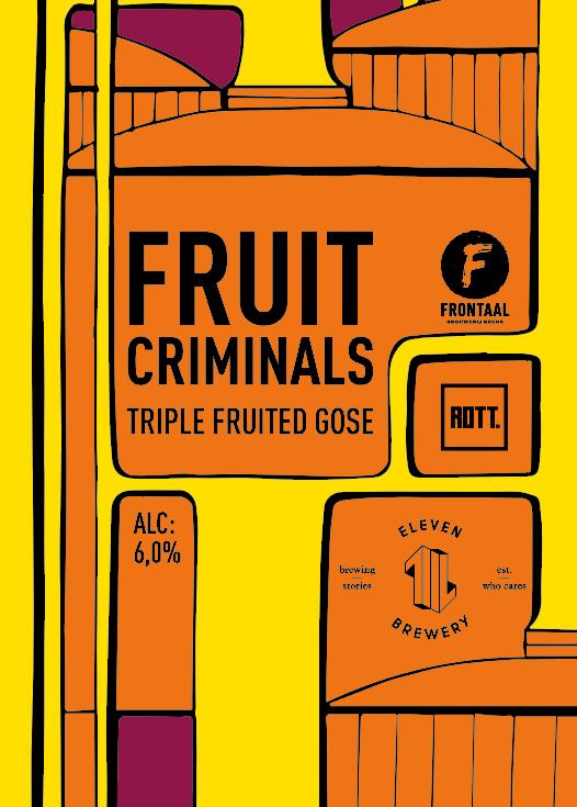 Fruit Criminals – ROTT. Brouwers – Frontaal – Eleven