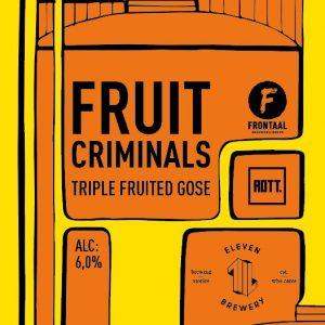 Fruit Criminals - collab ROTT. Brouwers - Frontaal - Eleven